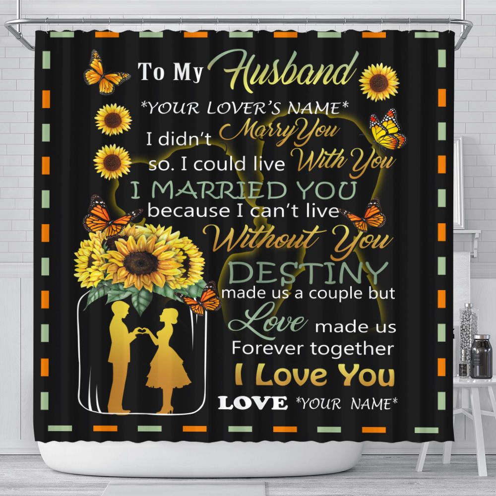 Personalized Shower Curtain 71 X 71 Inch To My Husband Love Made Us Forever Together Set 12 Hooks Decorative Bath Modern Bathroom Accessories Machine Washable