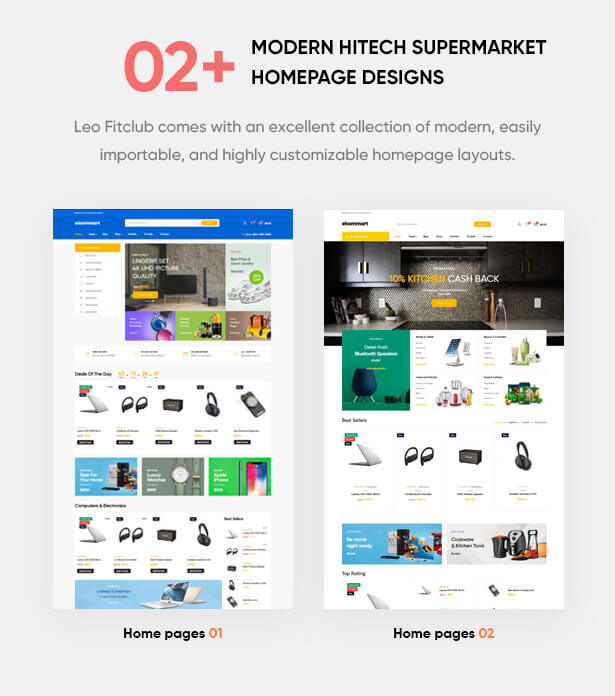 02+ Pre-defined Modern Homepage Layouts Get your website to look exactly like demos with 1-click-installation
