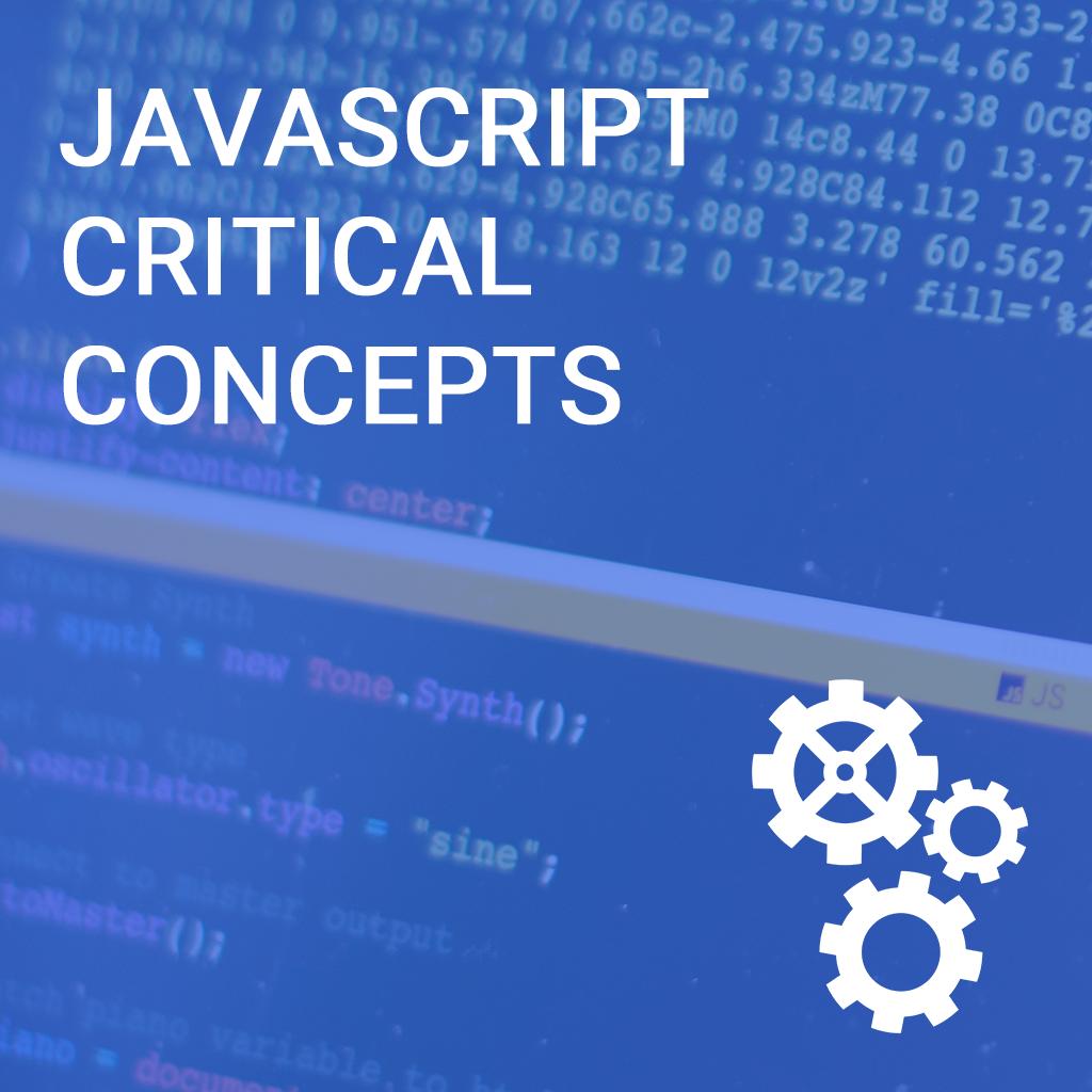 L3 Evening - JavaScript Critical Concepts