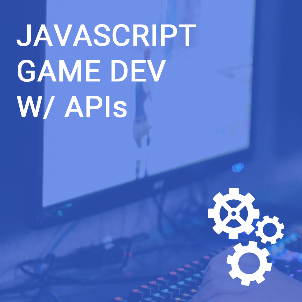 L3 Evening - JavaScript Game Dev w/ APIs