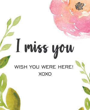 I Miss You were here XOXO - BA22