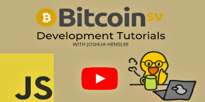 BitCoin SV Development Tutorials
