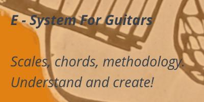 Guitar methodology E-System