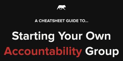 A Guide To Starting Your Own Accountability Group