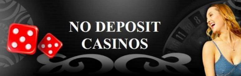 How to Find Online Casinos With no Deposit
