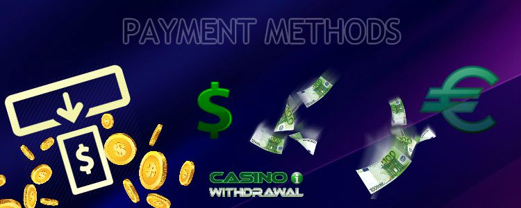 Casino Payment Methods