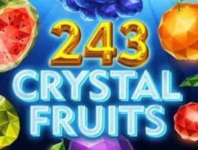 243 Crystal Fruits slot game