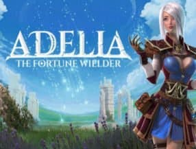 Adelia: The Fortune Wielder slot game
