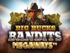 Big Bucks Bandits Megaways slot game