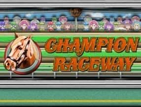 Champion Raceway slot game