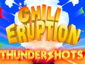 Chili Eruption Thundershots slot game