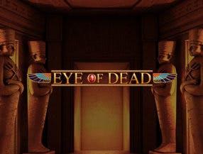 Eye of Dead slot game