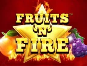 Fruits and Fire