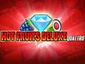 Hot Fruits Deluxe Quattro