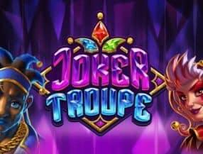 Joker Troupe slot game