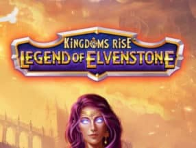 Kingdoms Rise: Legend Of Elvenstone slot game