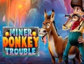 Miner Donkey Trouble slot game
