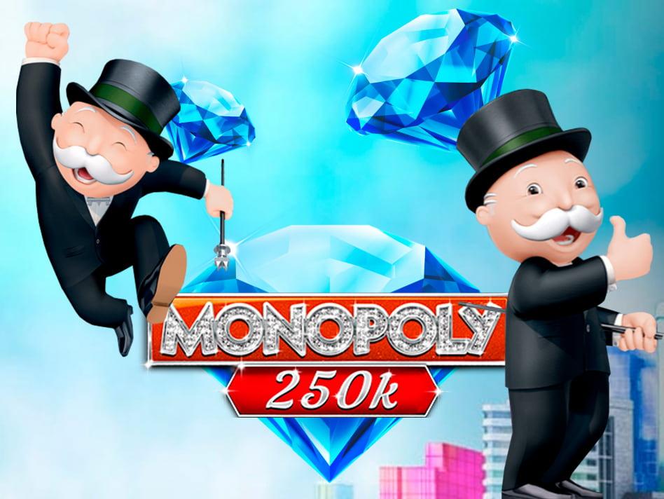 Monopoly 250k slot game