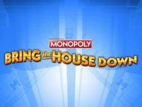 Monopoly Bring the House Down slot game