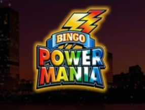 Powermania Bingo slot game