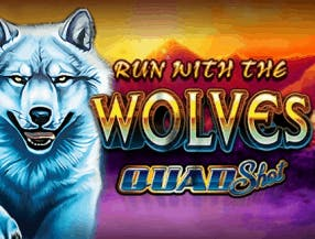 Run with the Wolves Quad Shot slot game