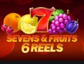 Seven's and Fruits: 6 Reels slot game