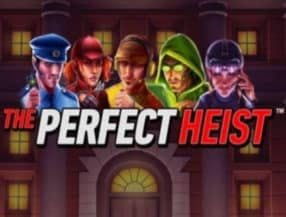 The Perfect Heist slot game