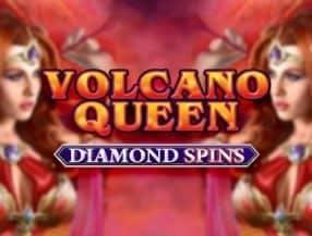 Volcano Queen Diamond Spins slot game