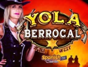 Yola Berrocal Wild West slot game