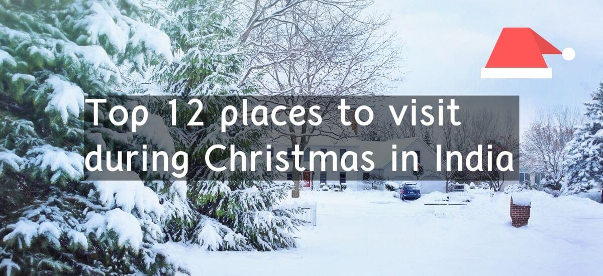 Top places to visit during Christmas