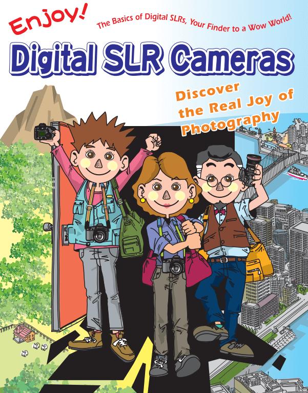 Digital SLR Cameras Canon - Nhiếp ảnh gia không khó