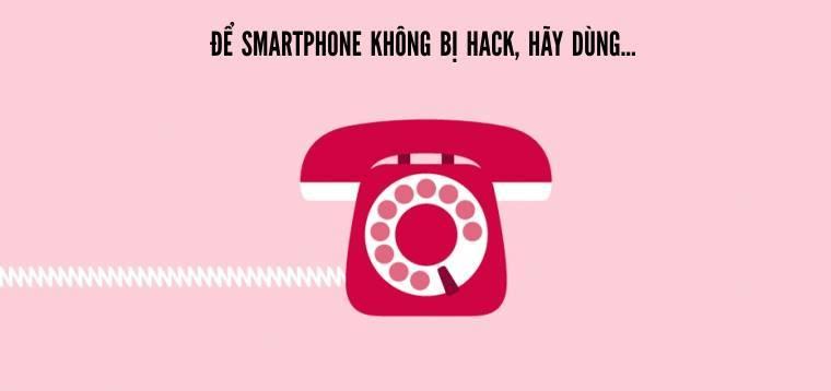 Không muốn smartphone bị hack?