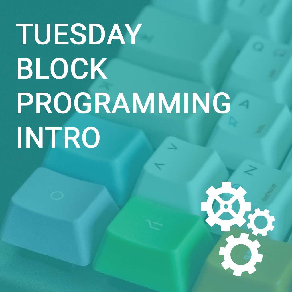 Tuesday Block Programming Intro to Computer Science Basics