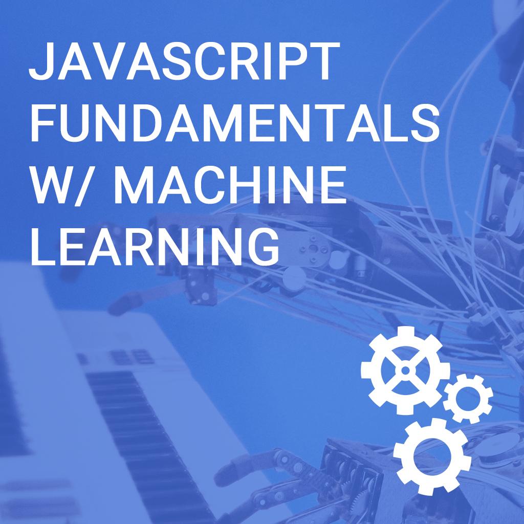 Machine Learning w/ Javascript