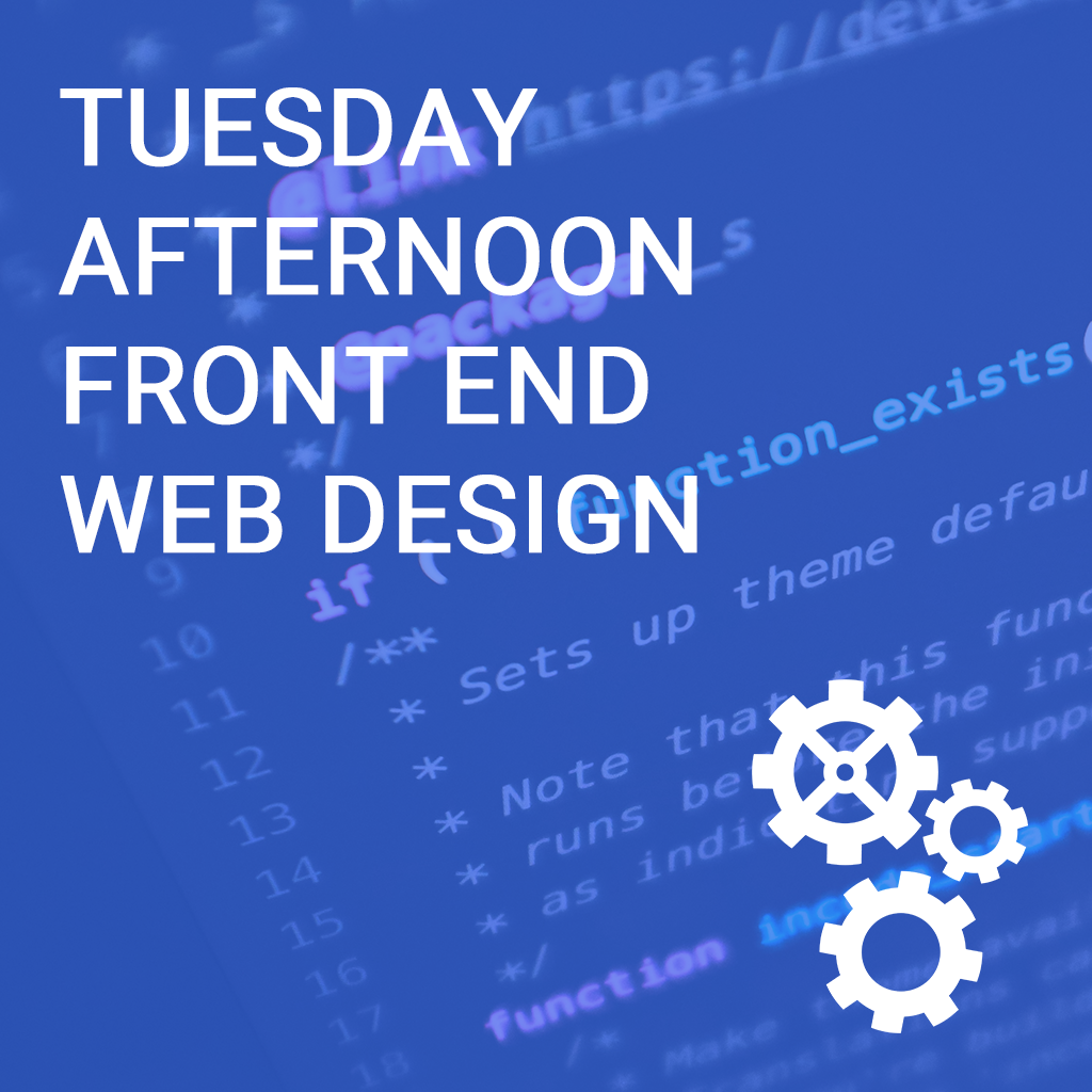 Tuesday Afternoon Front End Web Design