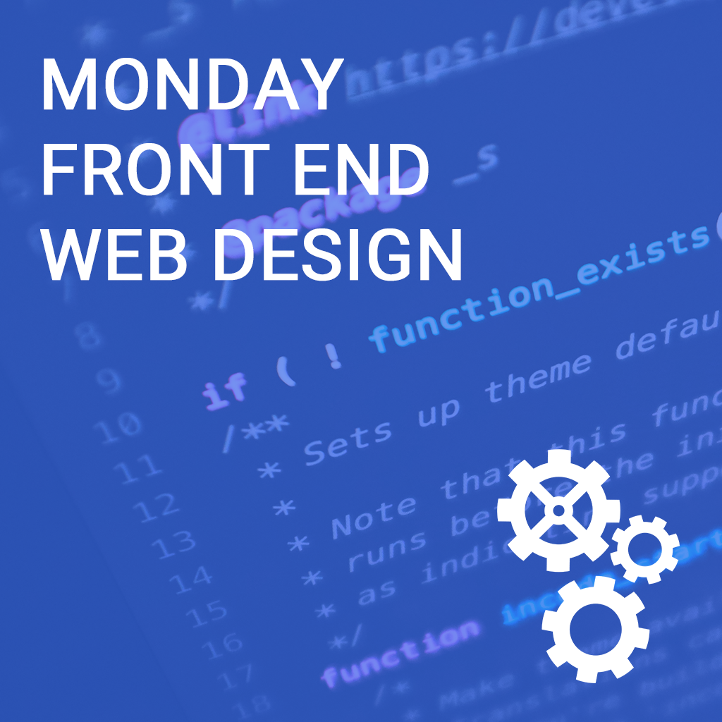 Monday Front End Web Design