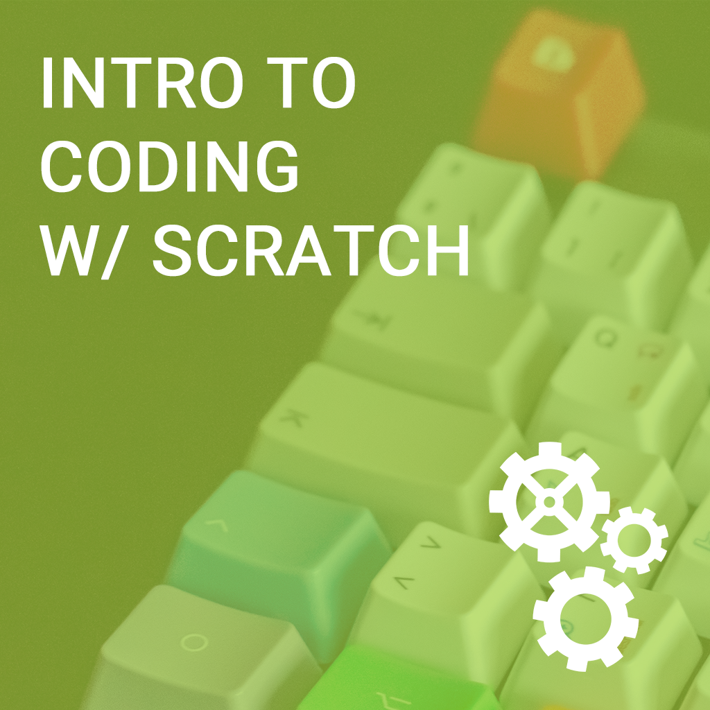 L1 Morning - Intro to Coding w/ Scratch