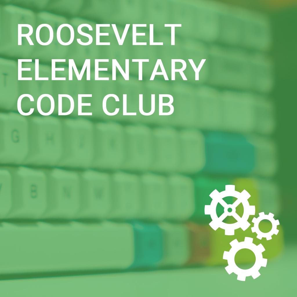 Roosevelt Elementary Code Club