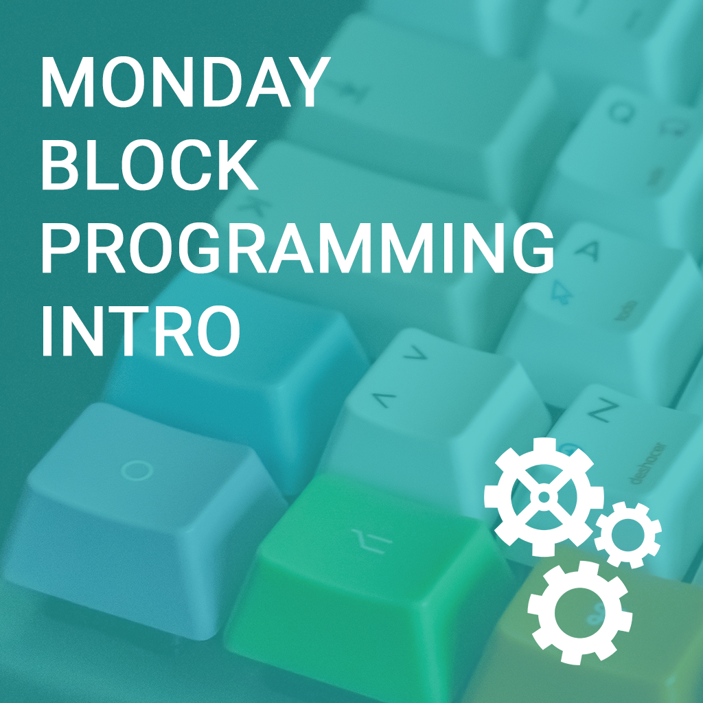 Monday Block Programming Intro to Computer Science Basics