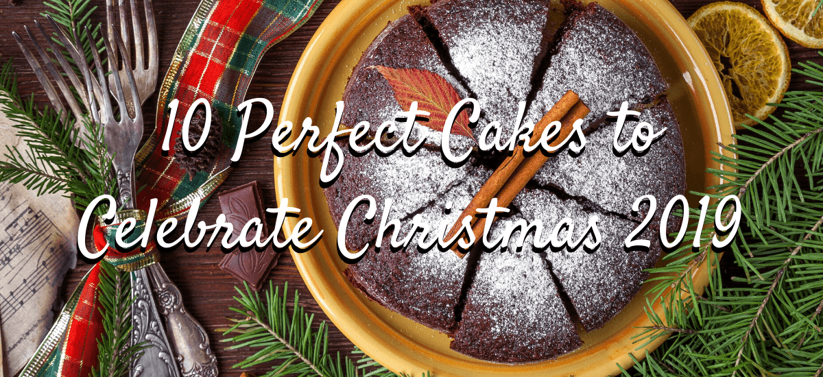 Perfect cakes to celebrate Christmas 2019