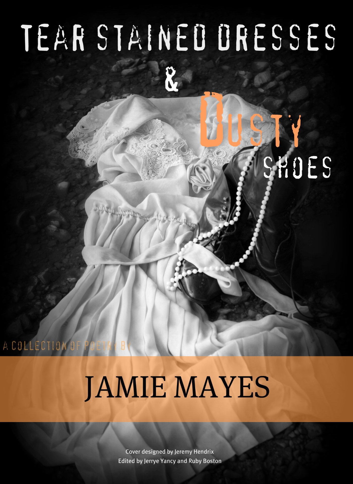 Tear Stained Dresses And Dusty Shoes Book Cover