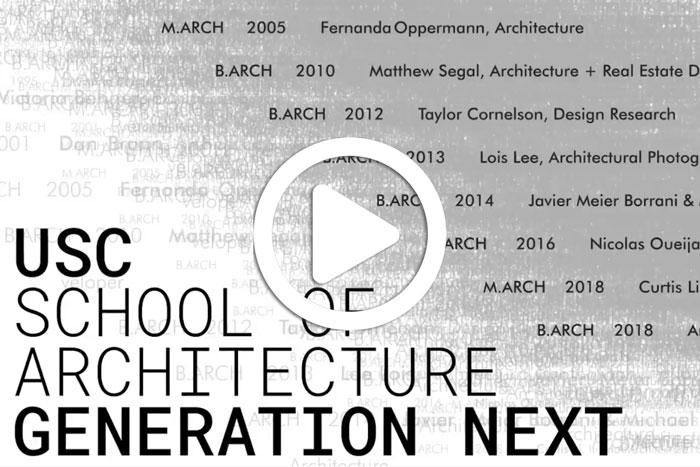 USC Architecture Generation NEXT 2020