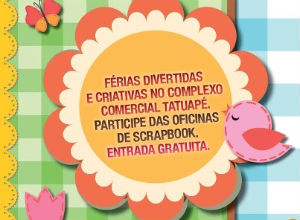 Oficinas de scrapbook no Shopping Metrô Tatuapé (SP)