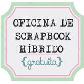 1ª oficina virtual de scrapbook hibrido