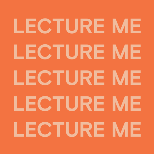 Lecture Me II