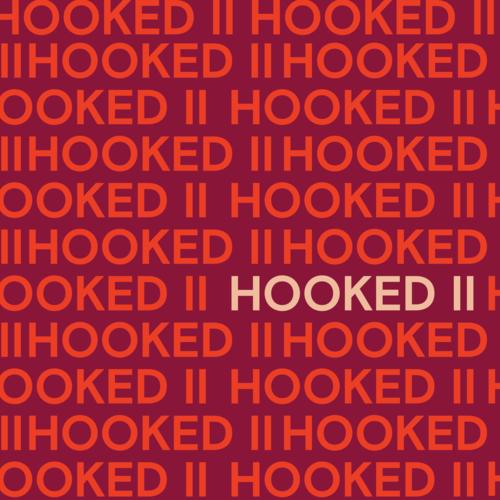 Hooked II