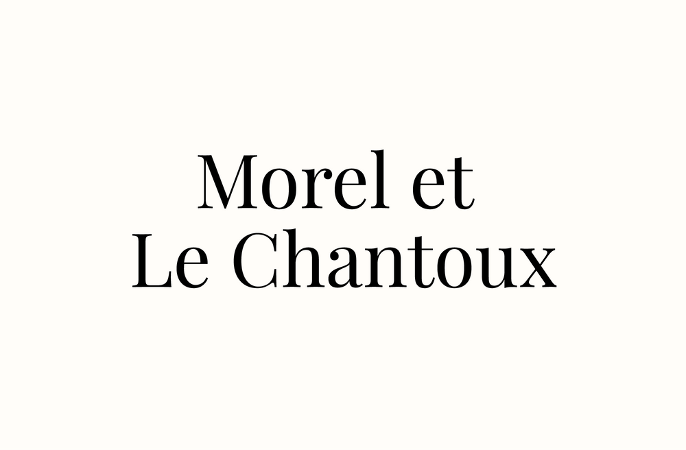 Morel et Le Chantoux
