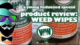 young-fashioned-product-review-weed-wipes