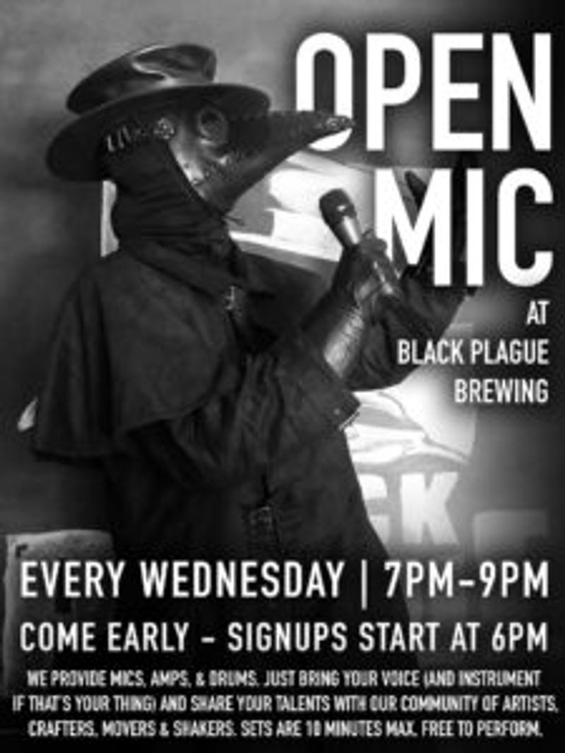 OPEN MIC NIGHT ROTATING FOOD VENDORS - FOLLOW OUR IG @BLACKPLAGUEBREWING TO LEARN MORE!