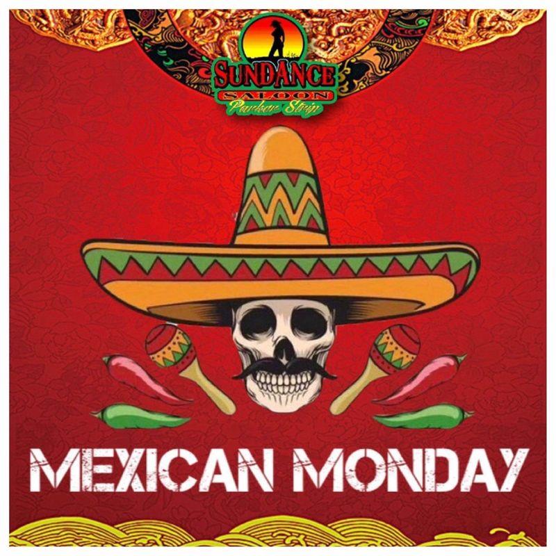 Mexican Monday Specials!!!